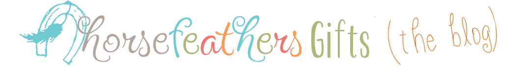 Horsefeathers Gifts Blog- The Journey of a Mother Daughter Business logo